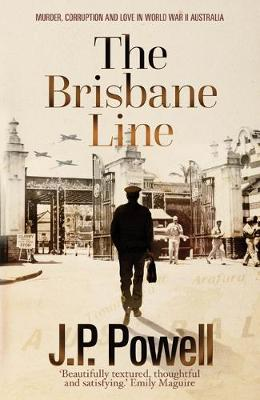 The Brisbane Line by JP Powell
