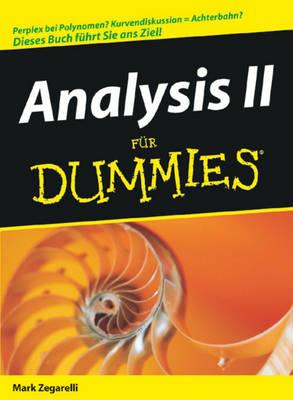 Analysis II fur Dummies by Mark Zegarelli