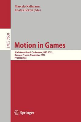 Motion in Games by Marcelo Kallmann