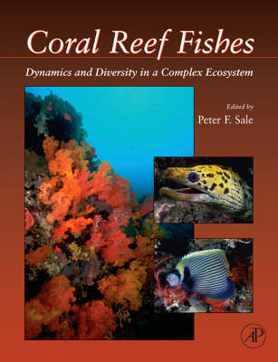 Coral Reef Fishes by Peter F. Sale