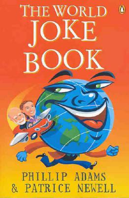 The World Joke Book by Phillip Adams