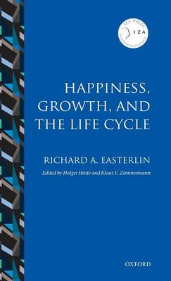 Happiness, Growth, and the Life Cycle by Richard A. Easterlin