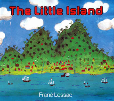 The Little Island by Frane Lessac