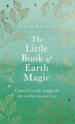 The Little Book of Earth Magic book