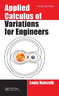 Applied Calculus of Variations for Engineers, Third edition book
