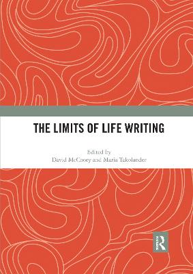 The The Limits of Life Writing by David McCooey