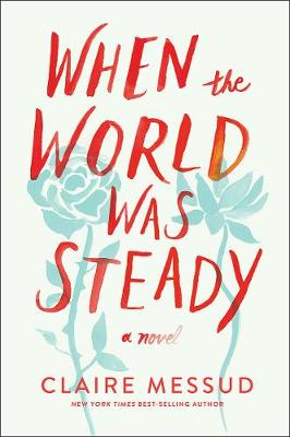 When the World Was Steady book