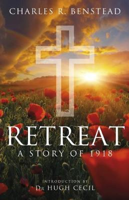 Retreat by Charles R. Benstead