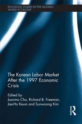 The Korean Labour Market after the 1997 Economic Crisis by Joonmo Cho