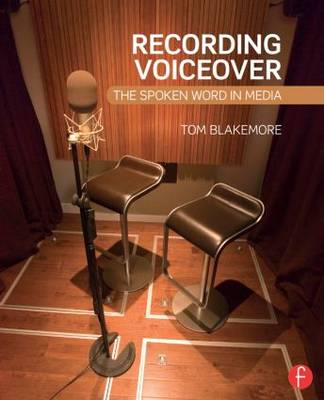 Recording Voiceover by Tom Blakemore