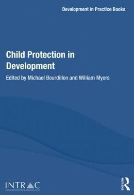 Child Protection in Development by Michael Bourdillon