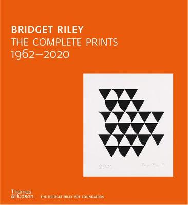 Bridget Riley: The Complete Prints: 1962-2020 book