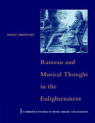 Rameau and Musical Thought in the Enlightenment book
