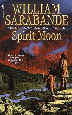 Spirit Moon by William Sarabande