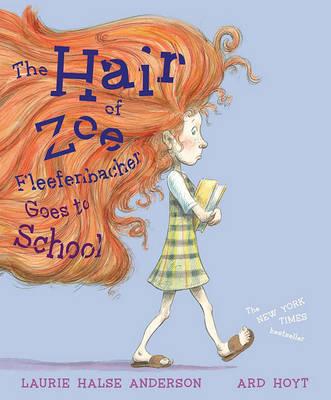 Hair of Zoe Fleefenbacher Goes to School book