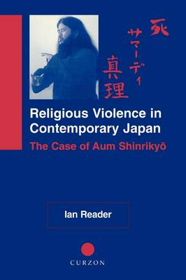 Religious Violence in Contemporary Japan by Ian Reader