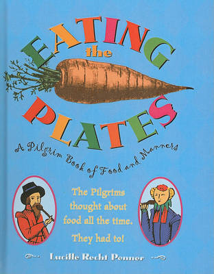 Eating the Plates by Lucille Recht Penner