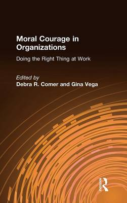 Moral Courage in Organizations book
