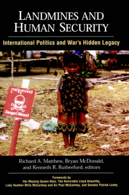 Landmines and Human Security by Richard A. Matthew