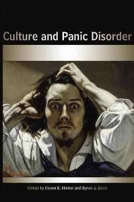 Culture and Panic Disorder by Byron J. Good