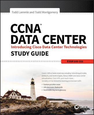 CCNA Data Center: Introducing Cisco Data Center Technologies Study Guide by Todd Lammle