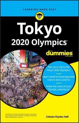 Tokyo 2020 Olympics For Dummies by Celeste Kiyoko Hall