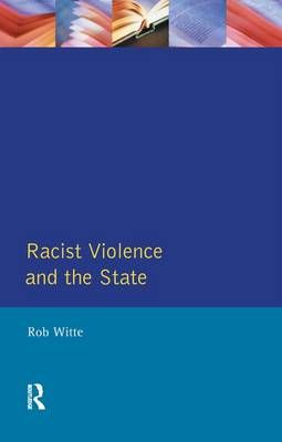 Racist Violence and the State book