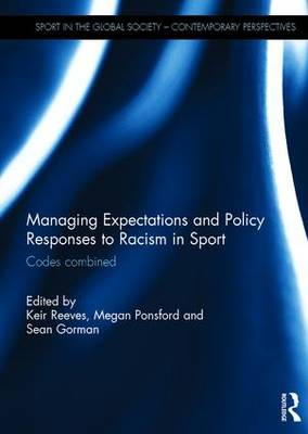 Managing Expectations and Policy Responses to Racism in Sport book