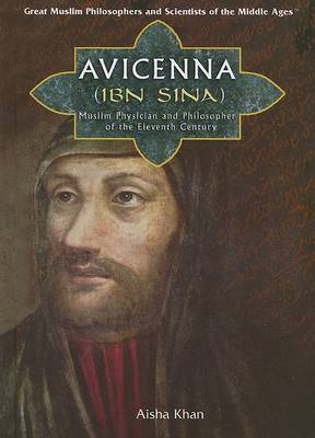 Avicenna (Ibn Sina) by Aisha Khan