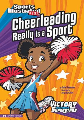 Cheerleading Really Is a Sport by ,Julie Gassman