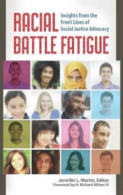 Racial Battle Fatigue by Jennifer L. Martin