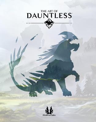 The Art Of Dauntless book