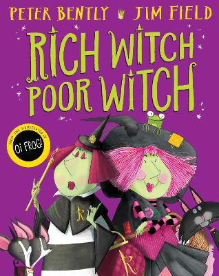 Rich Witch, Poor Witch by Peter Bently