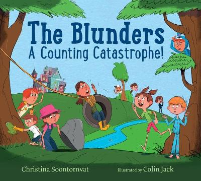 The Blunders: A Counting Catastrophe! by Christina Soontornvat