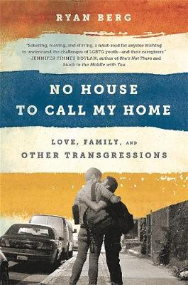 No House to Call My Home by Ryan Berg