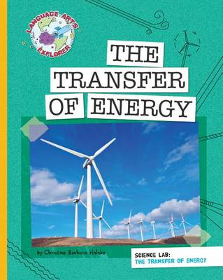The Transfer of Energy by Christine Zuchora-Walske