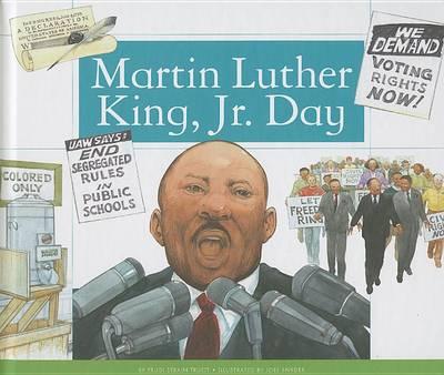 Martin Luther King, JR. Day by Trudi Strain Trueit