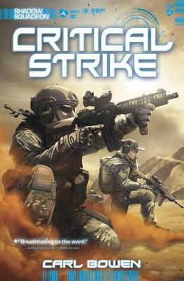 Shadow Squadron: Critical Strike by ,Carl Bowen