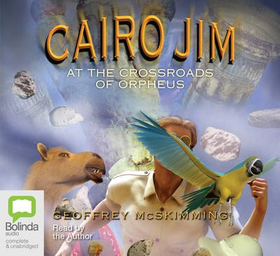 Cairo Jim At The Crossroads Of Orpheus book