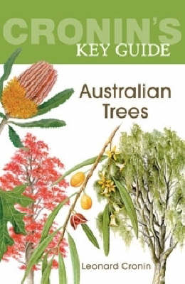 Cronin's Key Guide to Australian Trees by Leonard Cronin
