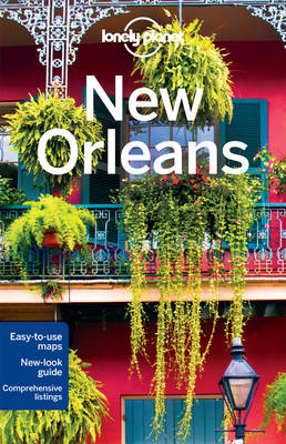 Lonely Planet New Orleans by Lonely Planet