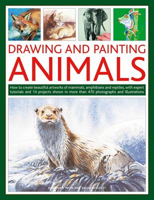 Drawing and Painting Animals by Jonathan Truss