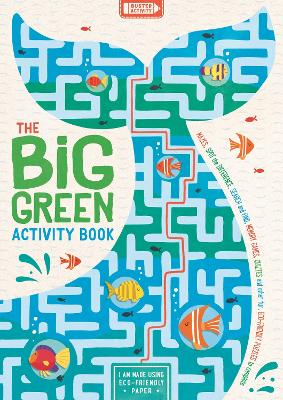 The Big Green Activity Book: Mazes, Spot the Difference, Search and Find, Memory Games, Quizzes and other Fun, Eco-Friendly Puzzles to Complete by John Bigwood