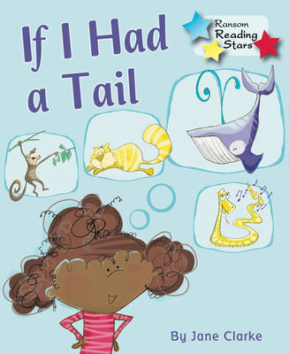 If I Had a Tail by Jane C. Clark