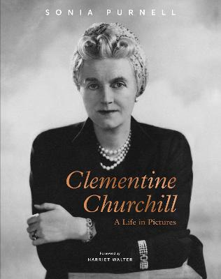 Clementine Churchill: A Life in Pictures book
