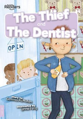 Thief and The Dentist by Gemma McMullen