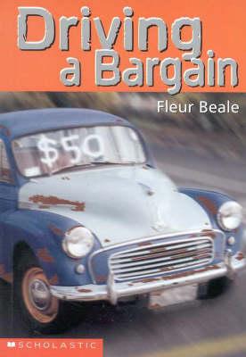 Driving a Bargain by Fleur Beale