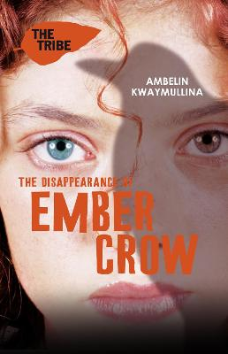 Tribe 2: The Disappearance of Ember Crow book