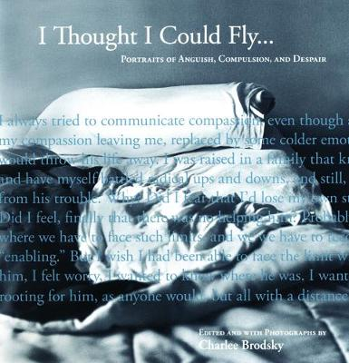 I Thought I Could Fly by Charlee Brodsky