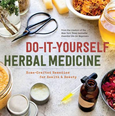 Do-It-Yourself Herbal Medicine by Sonoma Press